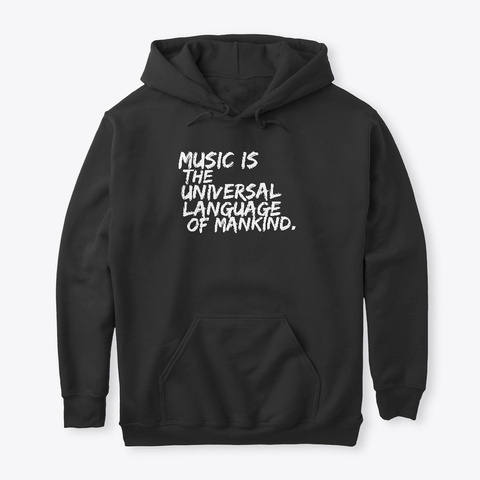 Music Is The Universal Language Apparel Black T-Shirt Front