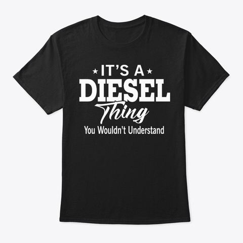 It's A Diesel Thing Trucks Rolling  Black T-Shirt Front