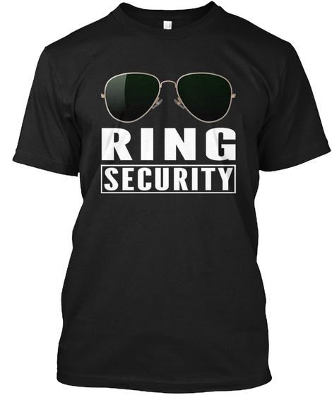 Ring Security Ring Bearer Tee Shirt Black T-Shirt Front