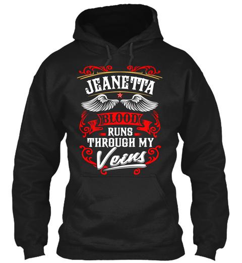 Jeanetta Blood Runs Through My Veins Black T-Shirt Front