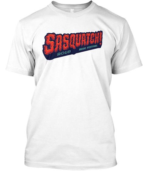 2018 Sasquatch! Music Festival T Shirts White T-Shirt Front