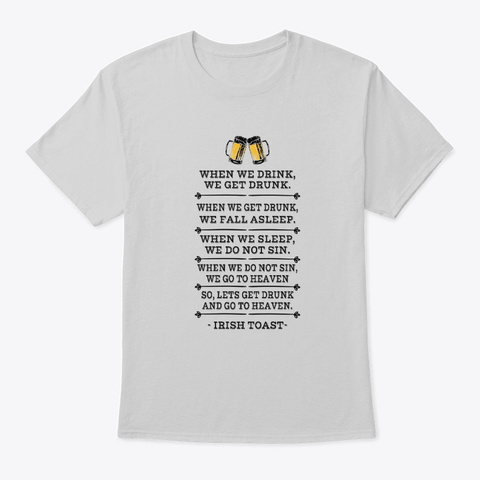 Alcohol Sin Hangover Beer Drinking Toast Light Steel T-Shirt Front