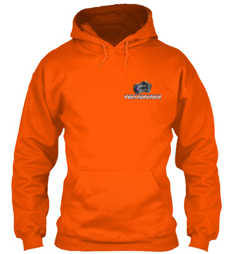 Photographer Safety Orange Sweatshirt Front