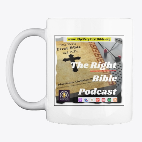 Right Bible Podcast Mug White T-Shirt Front
