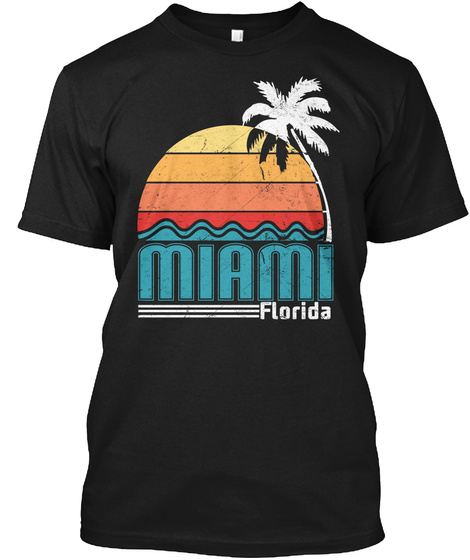 Miami Florida T Shirt Miami Beach Shirt  Black T-Shirt Front