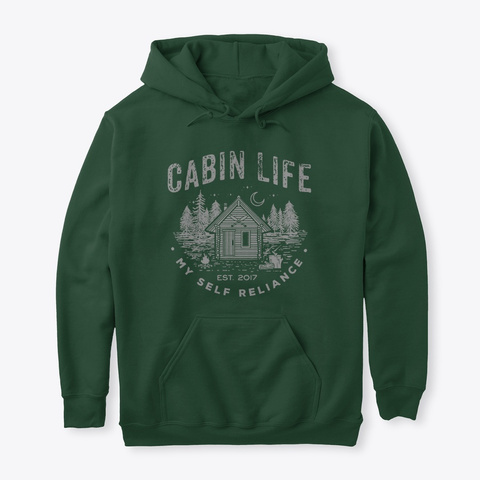 Cabin Life Forest Green T-Shirt Front