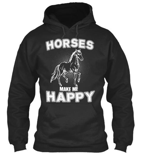 Horses Make Me Happy Jet Black Camiseta Front