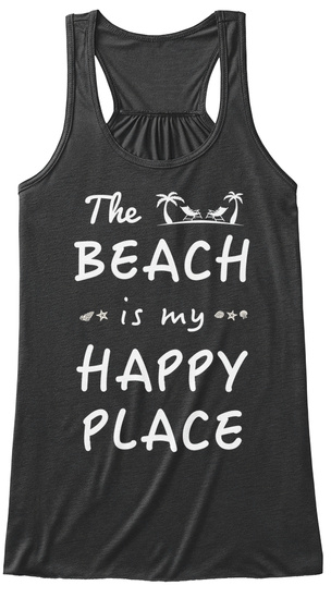 The Beach Is My Happy Place Dark Grey Heather T-Shirt Front