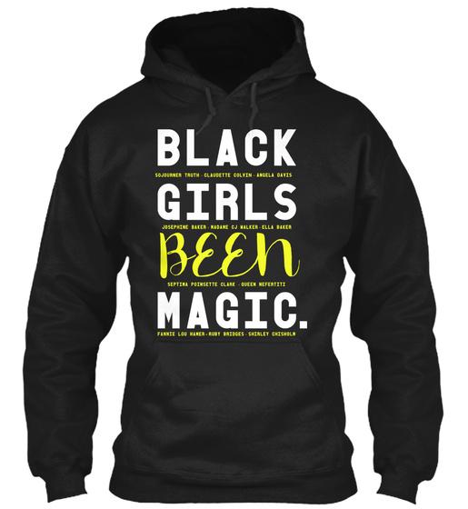 Black Girls Been Magic Sweatshirt Front