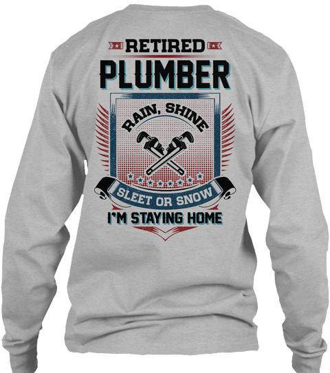 Retired Plumber Sport Grey T-Shirt Back