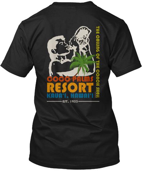 Coco Palms Resort Kaua'i Hawai'i Est. 1953 Black T-Shirt Back