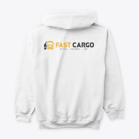 Fast Cargo Vtc   Hoodie [White] White T-Shirt Back