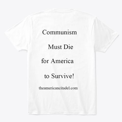 Communism Is Treason White T-Shirt Back