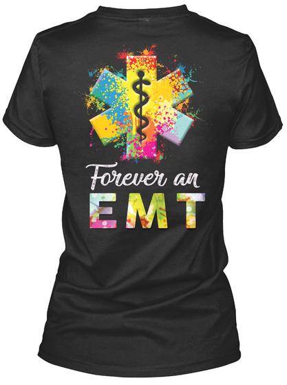 Forever An Emt Black T-Shirt Back