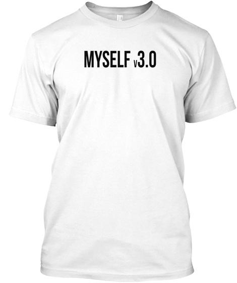 Myself V3.0 Geek Nerd Computer Version White T-Shirt Front