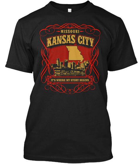 Missouri Kansas City It's Where My Story Begins Black T-Shirt Front