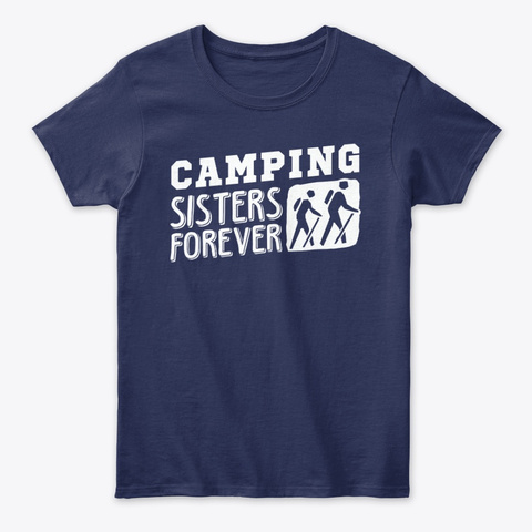 Camping Sisters Forever Hiking Mountain Navy T-Shirt Front