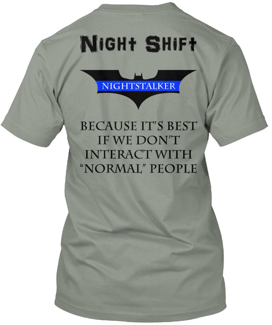 Night Shift....