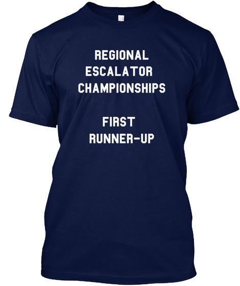Regional Escalator  Championships  First  Runner Up Navy T-Shirt Front