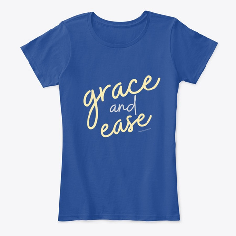 Grace And Ease Deep Royal  T-Shirt Front