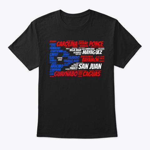 Puerto Rico Flag With City Names San Jua Black T-Shirt Front