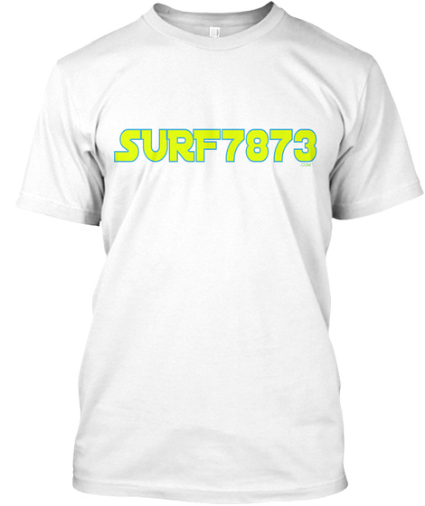 Surf7873 .Com White T-Shirt Front
