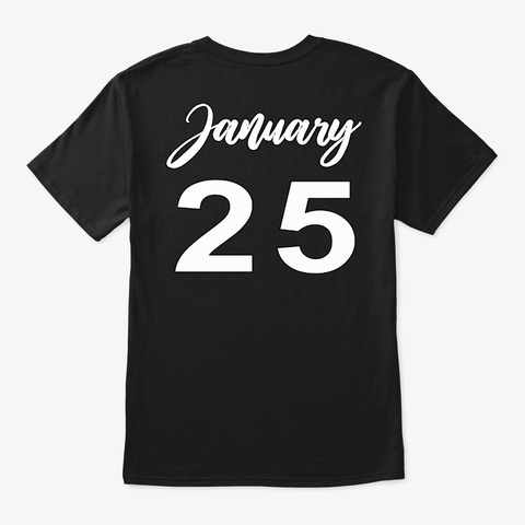 January 25   Aquariu Black T-Shirt Back