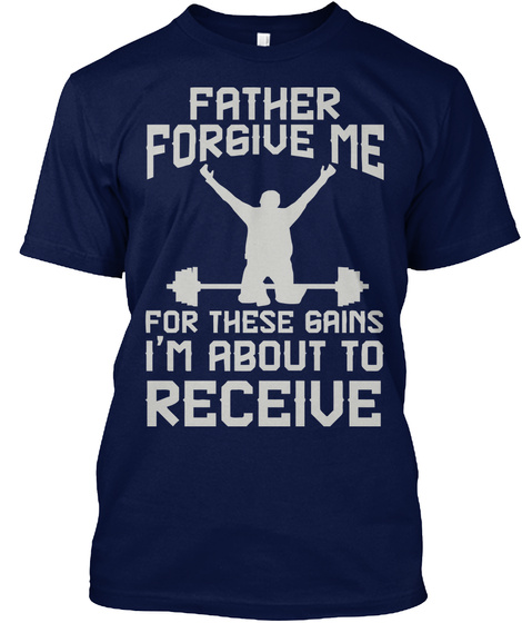 Father Forgive me for These Gains Workout Gym Funny Sweatshirt
