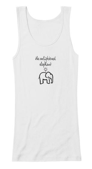 The Enlightened Elephant White T-Shirt Front
