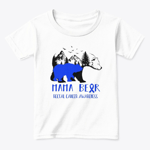 Mama Mother Rectal Cancer Warrior Tshirt White  T-Shirt Front