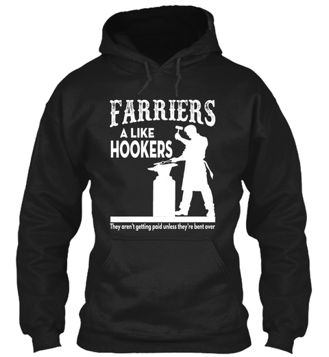 Farriers A Like Hookers Black T-Shirt Front