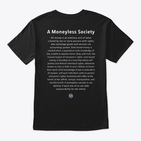 Love And Trust: Moneyless Society Black T-Shirt Back