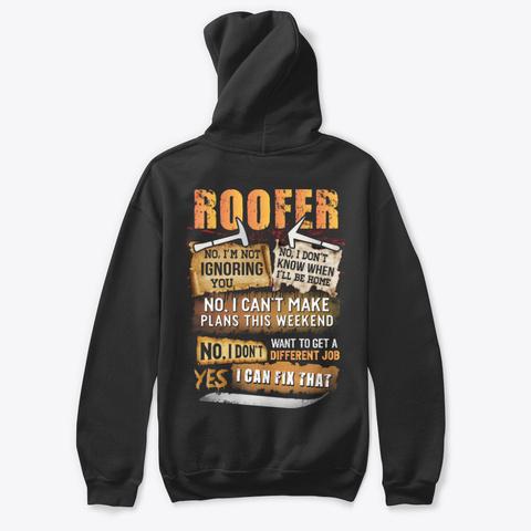 Sarcastic Roofer Shirt Black T-Shirt Back