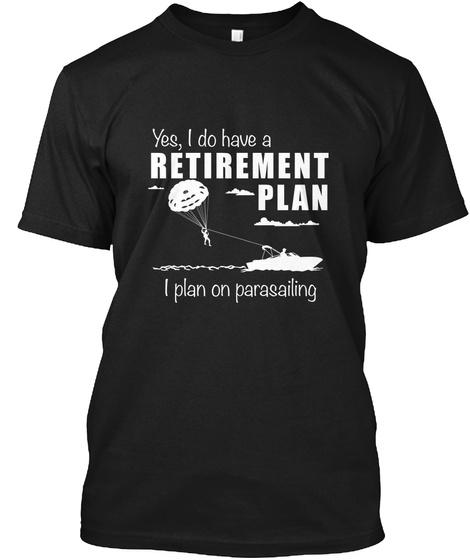 Retirement Plan, Parasailing Black T-Shirt Front