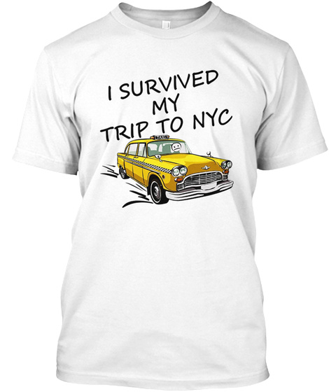 I Survived My Trip To Nyc Limited - I SURVIVED MY TRIP NO NYC ... 0b761120722