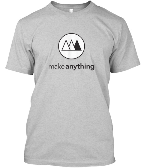 Make Anything Light Steel T-Shirt Front