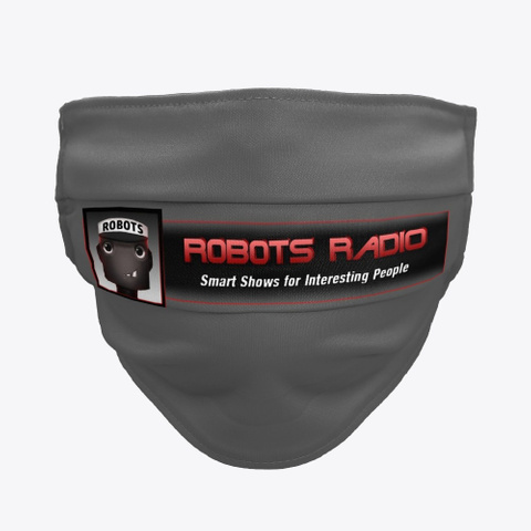 Robots Radio Cloth Mask Charcoal T-Shirt Front