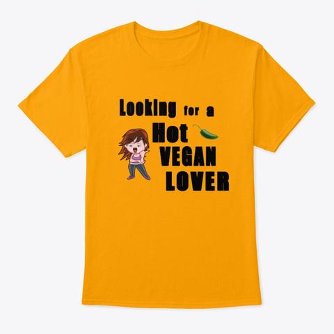 Hot Vegan Lover Gold T-Shirt Front