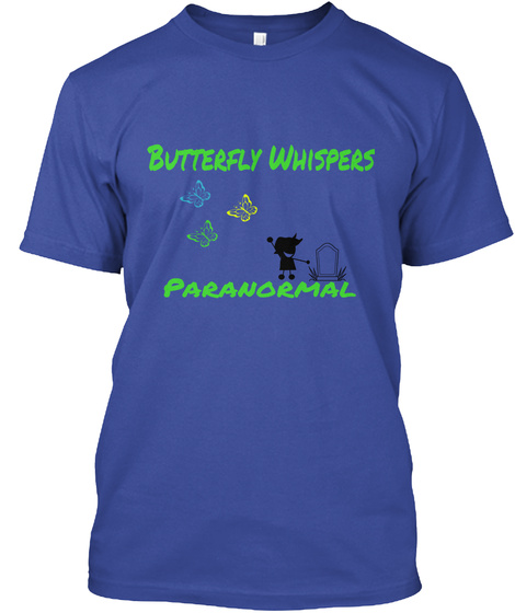 Butterfly  Whispers Paranormal Deep Royal T-Shirt Front