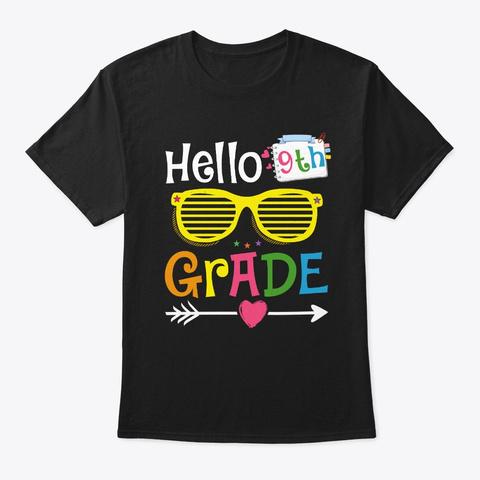 Back To School Hello 9th Ninth Grade Black T-Shirt Front